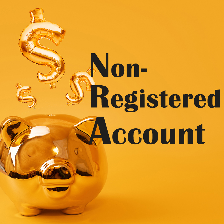 NON-Registered Accounts